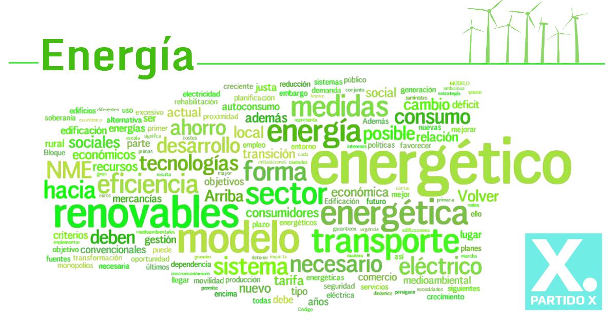 Programa sobre energía del Partido X a partir de propuestas programáticas de la sociedad civil