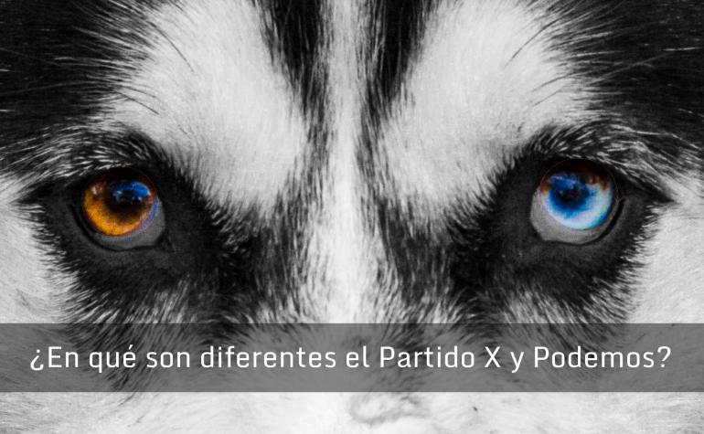 ¿En qué son diferentes el Partido X y Podemos?