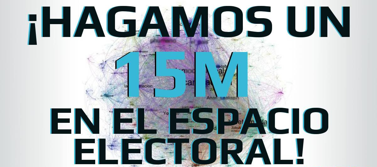 Partido X: 15M en el espacio electoral