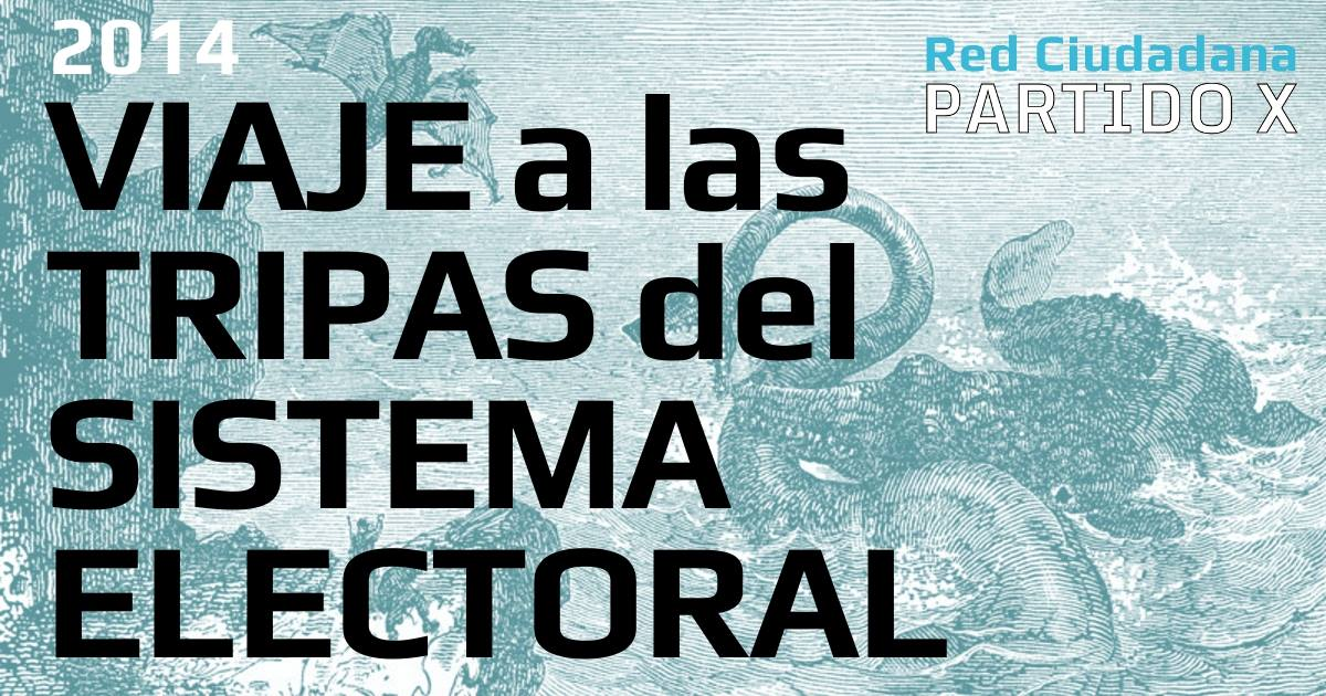 http://partidox.org/2014-viaje-tripas-sistema-electoral/