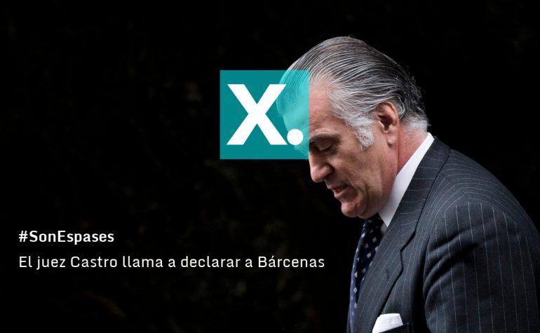 Gracias a las investigaciones ciudadanas del Partido X en #SonEspases, el juez Castro llama a declarar a Bárcenas