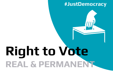Right to Vote Real and Permanent - Just Democracy