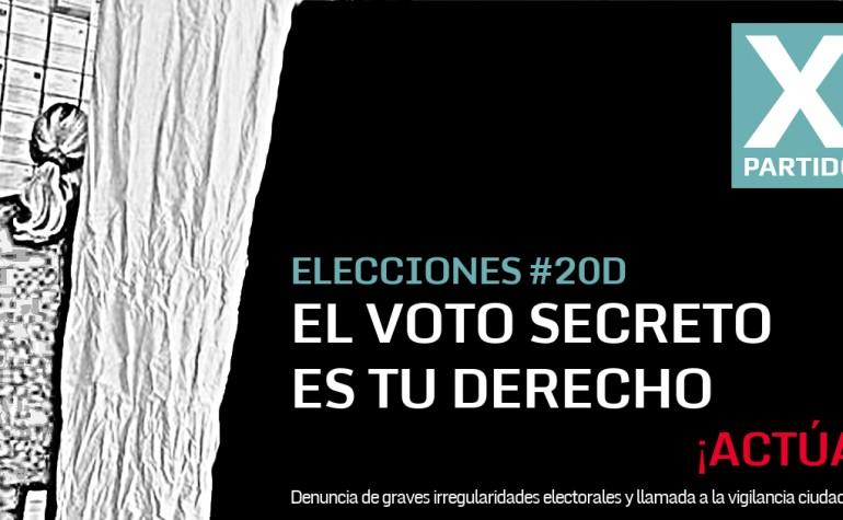 Llamamiento a la acción: Denuncia de graves irregularidades electorales y llamada a la vigilancia ciudadana el #20D – #VotoSecreto