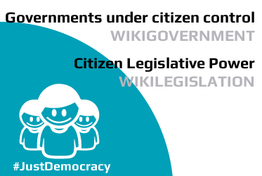Wikigovernment and Wikilegislation - Just Democracy